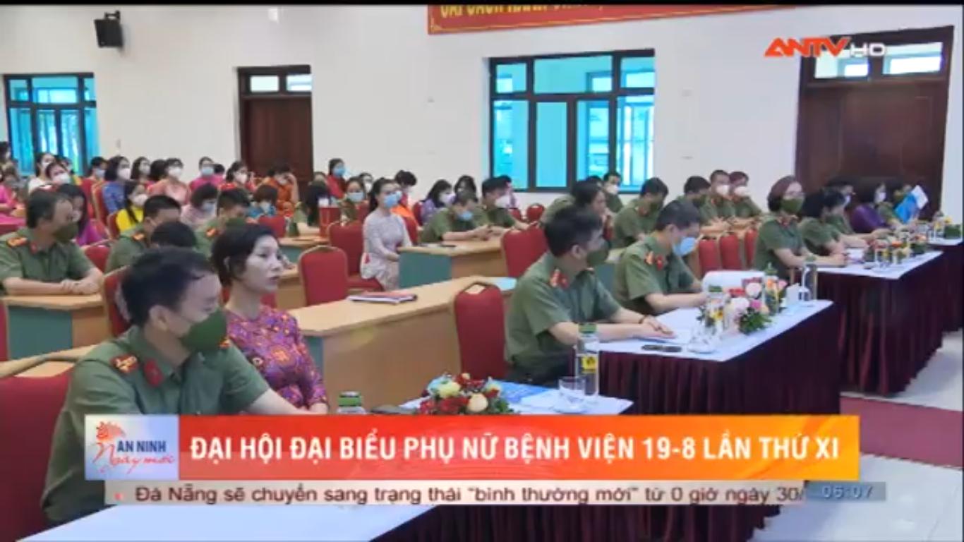 Đại hội đại biểu Phụ nữ Bệnh viện 19-8 lần thứ XI