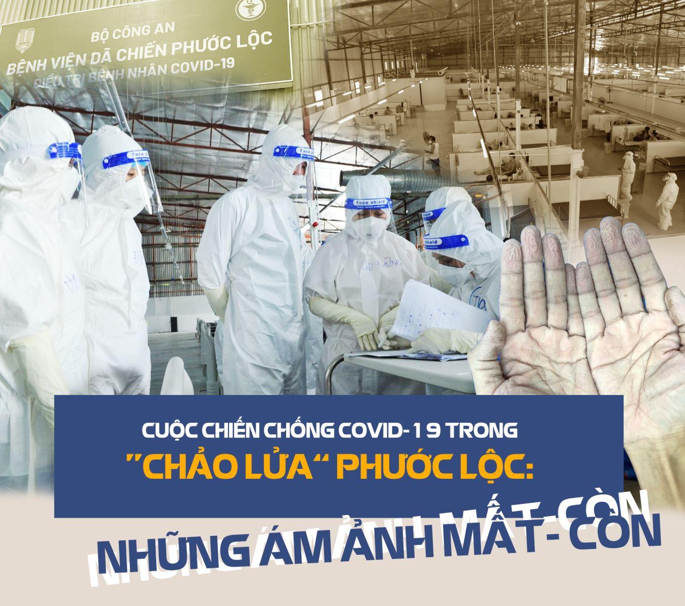 """Cuộc chiến chống COVID-19 trong """"chảo lửa"""" Phước Lộc: Những ám ảnh MẤT - CÒN"""